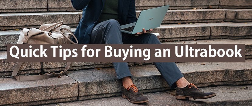quick tips for buying an ultrabook