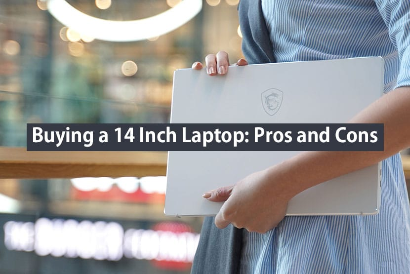 14 inch laptop pros and cons