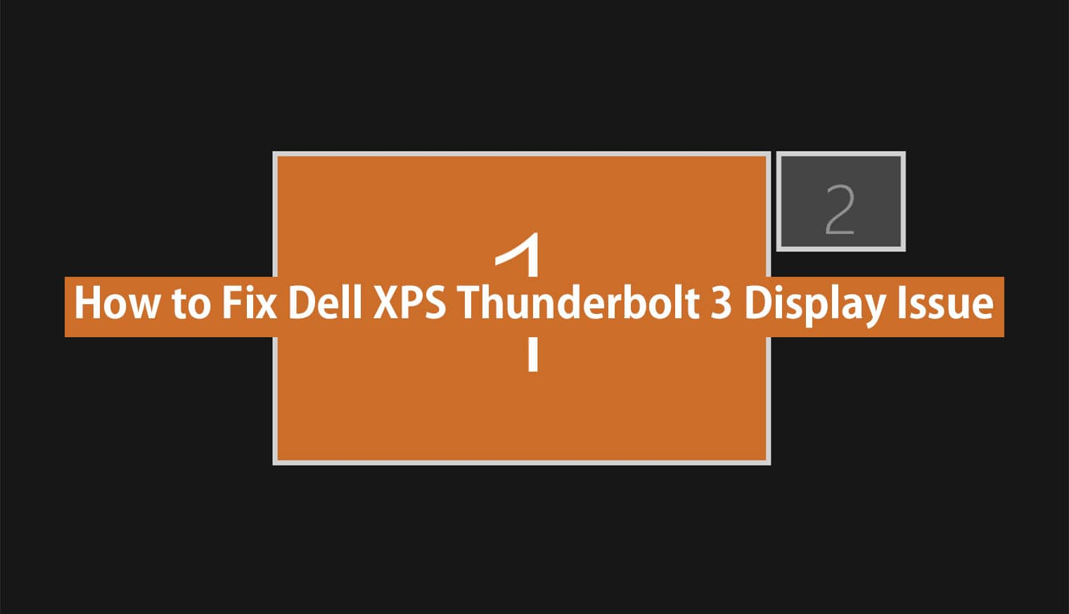 fix dell xps thunderbolt 3 display issue