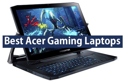 10 Best Acer Gaming Laptops 2020 My Laptop Guide