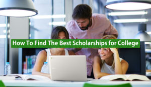 finding the best scholarships for college