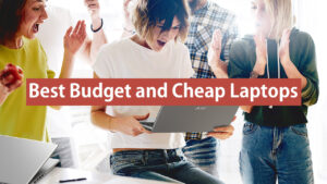 best budget and cheap laptop